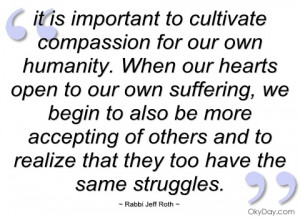 it is important to cultivate compassion