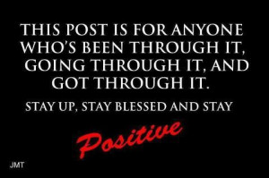 Try to stay positive...