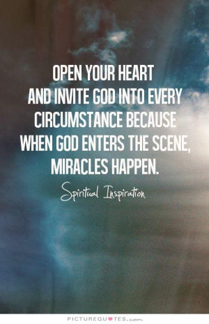 God Quotes Heart Quotes Open Your Heart Quotes