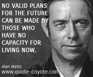 Alan Watts quotes - Quote Coyote