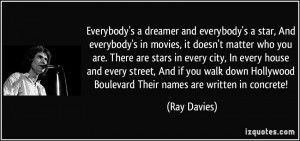quote-everybody-s-a-dreamer-and-everybody-s-a-star-and-everybody-s-in ...