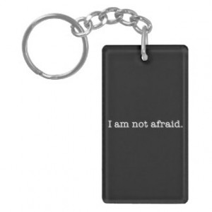 Am Not Afraid Inspirational Bravery Quote Acrylic Key Chains