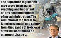 Jimmy Carter quote Superfund Legislation Accomplishment on background ...
