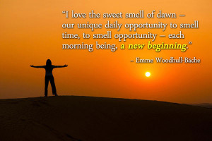 love the sweet smell of dawn - our unique daily opportunity to smell ...