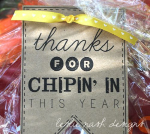 Thanks For Chippin' In via Leslie Nash Designs