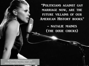 ... are the future villains of our American history books. Natalie Maines