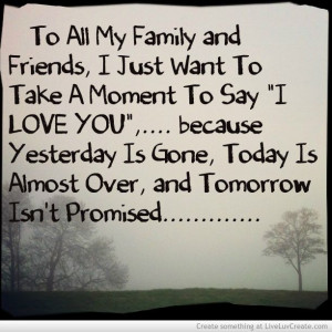 Tomorrow is never promised