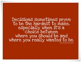 Tough Decision quote #2