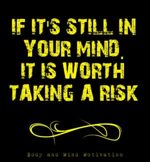Best Quotes about Taking Chances and Risks
