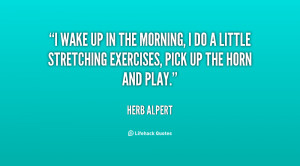 quote-Herb-Alpert-i-wake-up-in-the-morning-i-40029.png