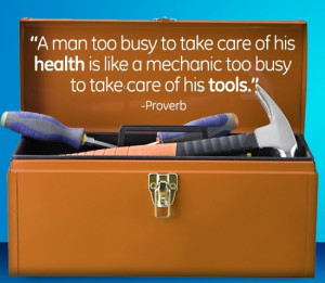 ... take care of his health is like a mechanic too busy to take care of