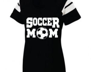 Short Sleeve, Screen Printed, Socce r Mom T-Shirt ...