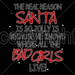 santa, Plastisol Transfer, santa, santa knows, santa knows where bad ...