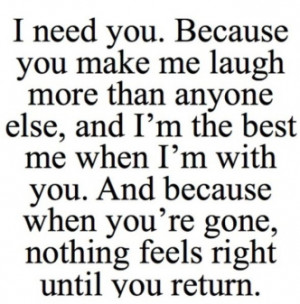 best-love-quotes-i-need-you-because-you-make-me-laugh.jpg?resize=332 ...