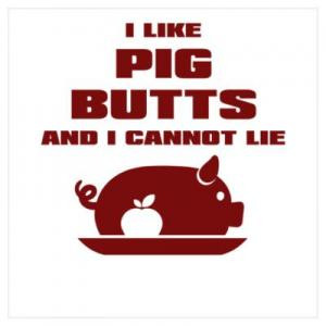 like pig butts and i cannot lie save to folder funny jokes pig puns ...