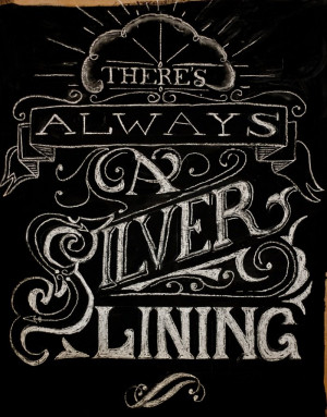 ... /478470-Chalk-Lettering-Silver-Lining-Quote/attachments/31329 Like