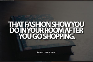 Shopping Quotes Tumblr Live, laugh, love, shop!