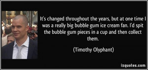 More Timothy Olyphant Quotes
