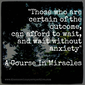 ... , can afford to wait and wait without anxiety