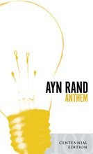 17th Annual Essay Contest on Ayn Rand's Novelette, Anthem