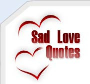 Sad Love Quotes – Love Failure & One Sided Sayings