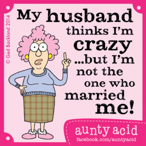 Aunty Acid on Marriage