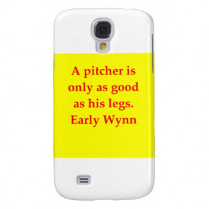 early wynn quote samsung galaxy s4 cases