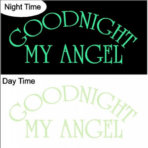 Glow in the Dark Wall Quote Goodnight my Angel...Wall Quotes Words ...