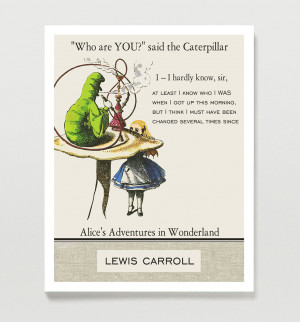 Caterpillar Alice In Wonderland Quotes #3