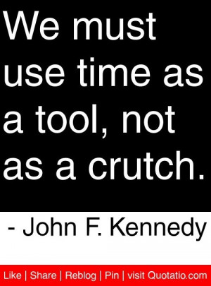 John Kennedy Famous Quotes