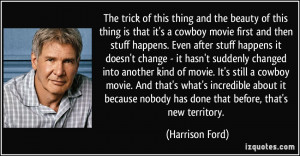 More Harrison Ford Quotes
