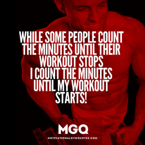 Some people count the minutes until their workout stops…