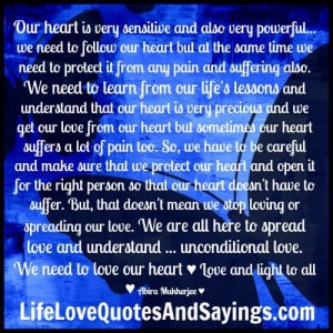 Our heart is very sensitive..