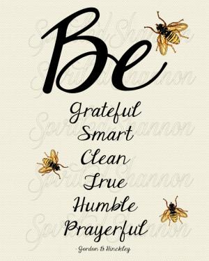 Bee Themed Way to Be Print Gordon B. Hinckley Quote. kr125.00, via ...
