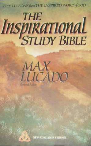 The Inspirational Study Bible: Life Lessons from the Inspired Word of ...