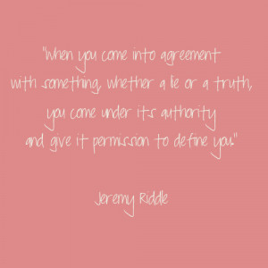 Jeremy Riddle Quote, defining beliefs, good business quotes, Tiffany ...