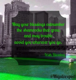 ... Day, today's Monday Morning Quote features an Irish blessing