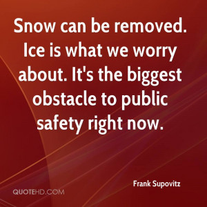Quotes About Snow And Ice