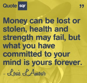 committed to your mind is your forever louis l amour
