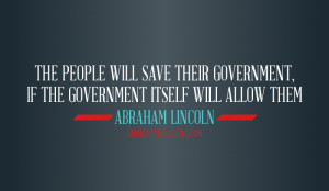 The people will save their government if…