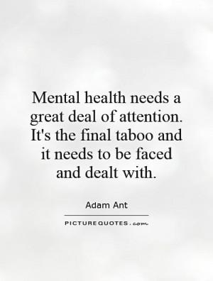 Mental Health Quotes Adam Ant Quotes