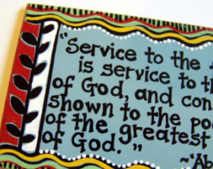 Baha'i quote about service -- a rt magnet ...