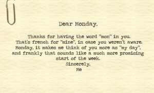 cool, day, funny, monday, text, typewriter, typography, words