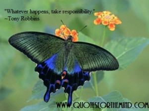 Whatever Happens Take Responsibility - Inspirational Quote