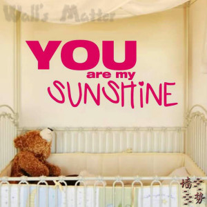 you-are-my-sunshine-baby-love-sayings-quotes-removable-vinyl-wall ...