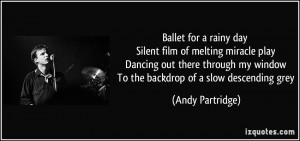 Ballet for a rainy day Silent film of melting miracle play Dancing out ...