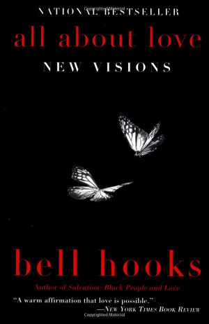 all about love - new visions: bell hooks