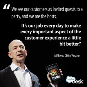Customers as invited guests to a party - Jeff Bezos