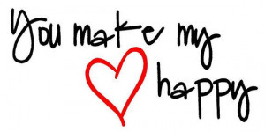 you make my heart happy quote