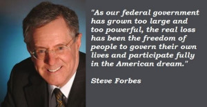 Steve forbes famous quotes 2